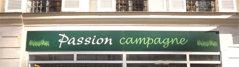 Enseigne passion campagne à paris 17e arrondissement bis